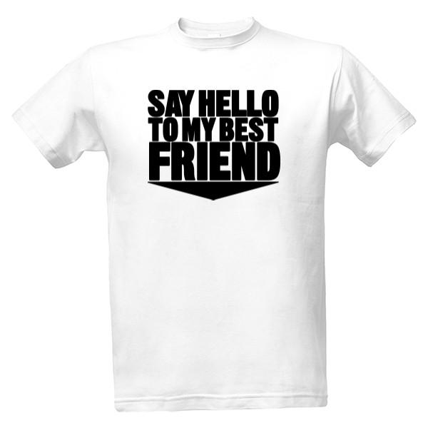 Tričko s potiskem Best friend  acf28a03a3